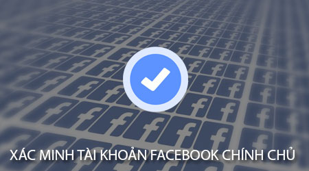 cach xac minh tai khoan facebook chinh chu bang dien thoai