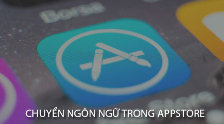cach chuyen ngon ngu trong appstore