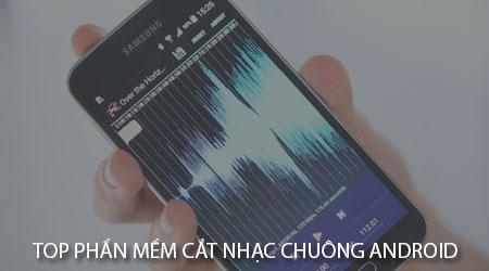 top phan mem cat nhac chuong android