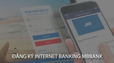 cach dang ky internet banking mbbank tren dien thoai