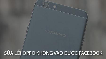 oppo khong vao duoc facebook messenger
