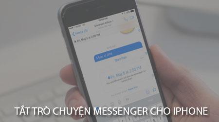 cach tat tro chuyen tren messenger tren dien thoai iphone