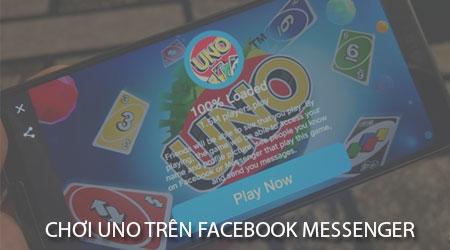 Hướng dẫn chơi Uno trên Facebook Messenger