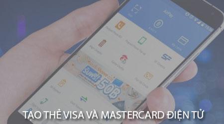 huong dan tao the visa va mastercard dien tu tren dien thoai