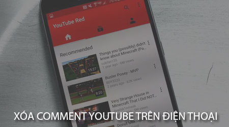 cach xoa comment youtube tren dien thoai android iphone