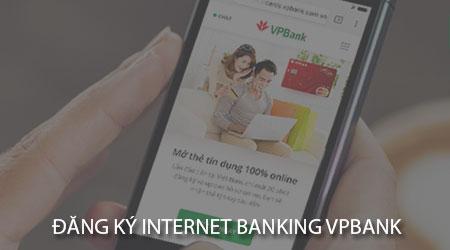 cach dang ky internet banking vpbank tren dien thoai