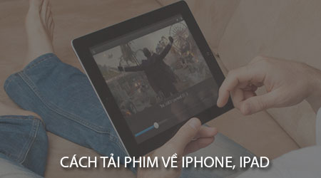 cach tai phim ve iphone