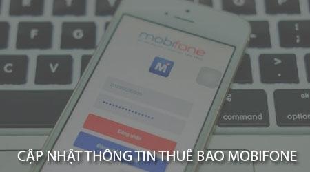 huong dan cap nhat thong tin thue bao mobifone
