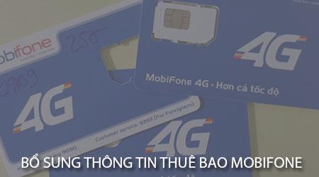 cach bo sung thong tin thue bao mobifone tai nha