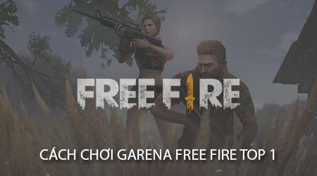 cach choi garena free fire battlegrounds top 1