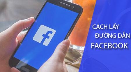 cach lay duong dan facebook tren dien thoai