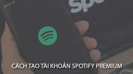cach tao tai khoan spotify premium bang the master ao
