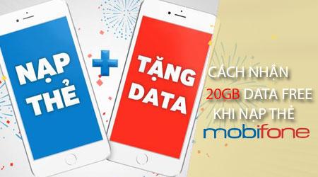 cach nhan 20gb data free khi nap the mobifone