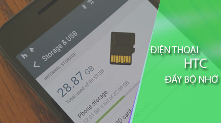 Khắc phục điện thoại HTC báo đầy bộ nhớ, hết dung lượng