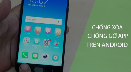 cach chong xoa go ung dung tren android