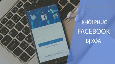 cach khoi phuc tai khoan bi facebook xoa