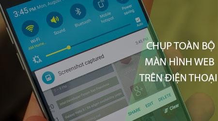 huong dan chup toan bo man hinh trang web tren android iphone