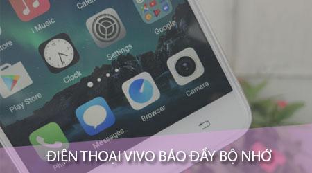 dien thoai vivo bao day bo nho het dung luong