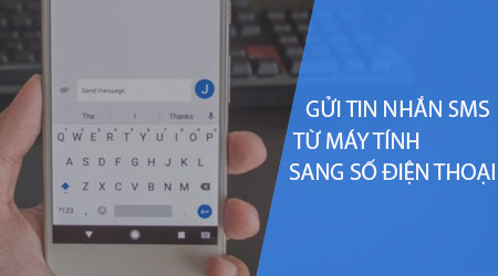 cach gui tin nhan sms tu may tinh sang so dien thoai bang android messages
