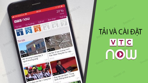 cach tai va cai dat vtc now cho dien thoai android iphone