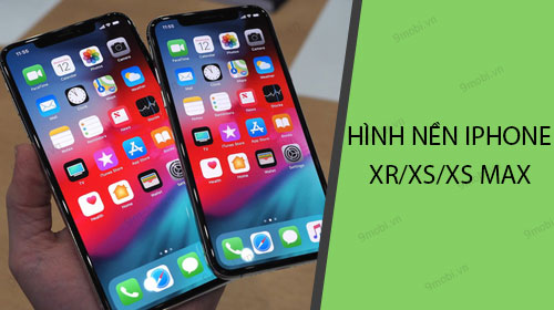 tai hinh nen iphone xr xs xs max