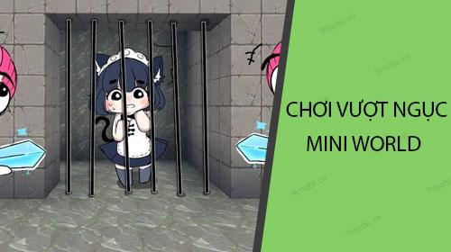 cach choi vuot nguc mini world tren dien thoai