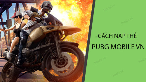 cach nap the pubg mobile vn