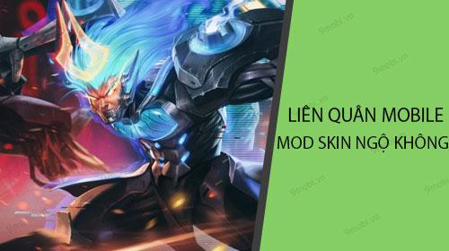 huong dan mod skin ngo khong game lien quan mobile