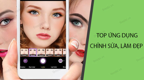 top ung dung chinh sua lam dep anh tot nhat 2019 tren android iphone