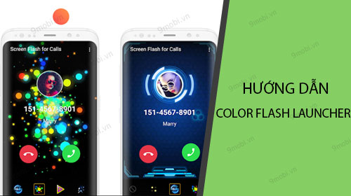 huong dan su dung ung dung color flash launcher
