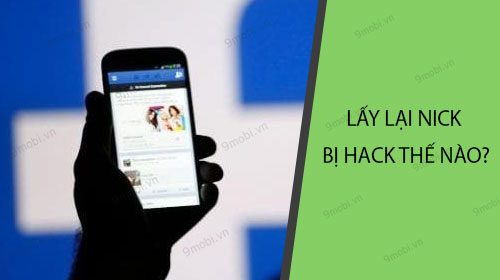 lay lai facebook bi hack nhu the nao
