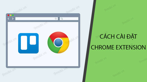 cach cai dat chrome extensions tren android