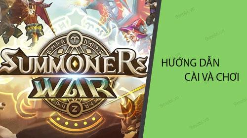 huong dan cai va choi summoners war tren dien thoai