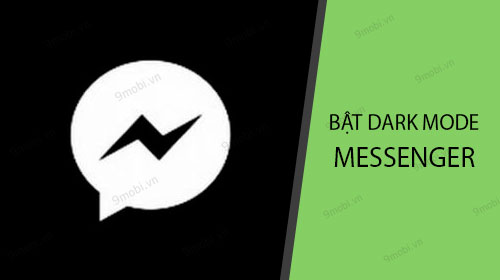 huong dan su dung che do dark mode cua facebook messenger