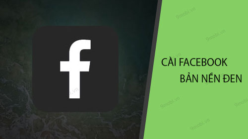 cach cai facebook va facebook messenger phien ban bao ve mat