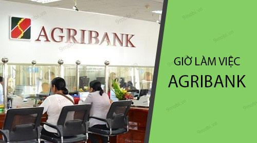 Giờ làm việc Agribank