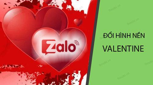 huong dan doi hinh nen valentine trong zalo chat