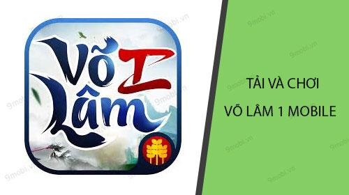 huong dan tai va choi vo lam 1 mobile