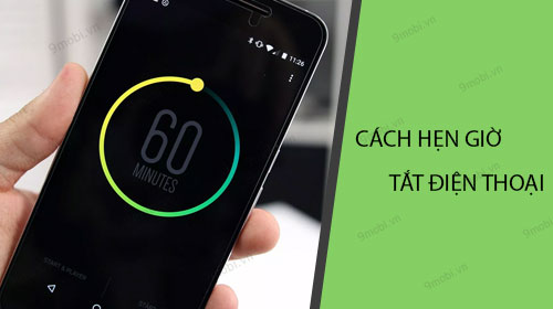 cach hen gio tu dong tat dien thoai android