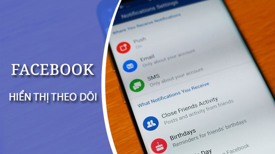 cach hien thi so nguoi theo doi facebook tren iphone va android