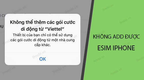 iphone khong add duoc esim nguyen nhan va cach khac phuc