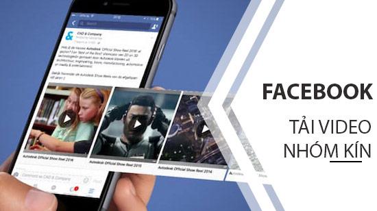 huong dan tai video facebook nhom kin