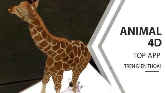 Tạo ảnh Animal 4D để bé tìm hiểu loài vật