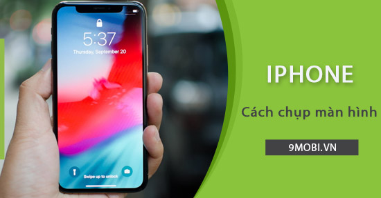 cach chup anh full man hinh iphone x xs max