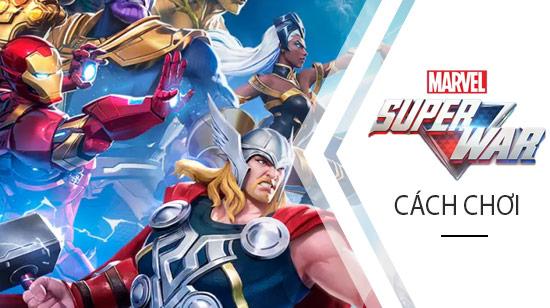 Cách chơi Marvel Super War trên điện thoại Android