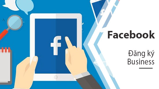 cach dang ky facebook business