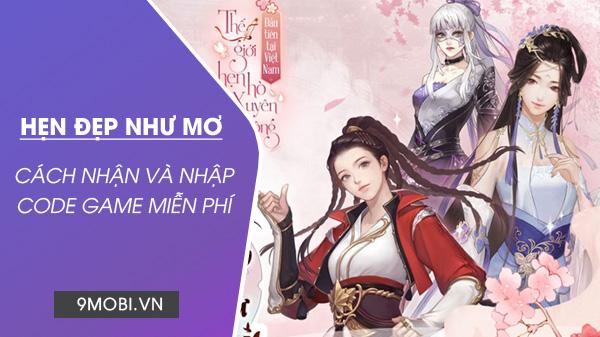 code game hen dep nhu mo