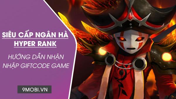 code game sieu cap ngan ha hyper rank