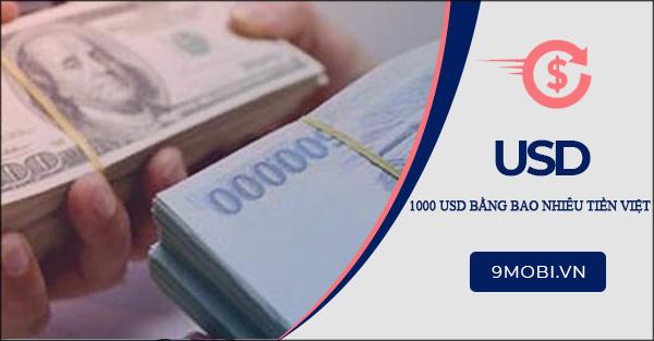 1000 Usd Mỹ Bằng Bao Nhiêu Tiền Việt