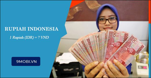 1 rupiah indonesia bang bao nhieu tien viet nam